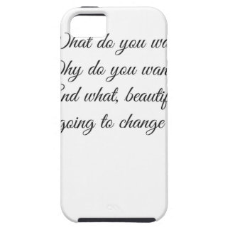 What do you Want? Tough iPhone 5 Case