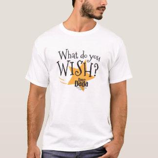 """""""What do you WISH?"""" T-Shirt"""