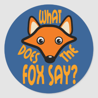 What Does the Fox Say Classic Round Sticker