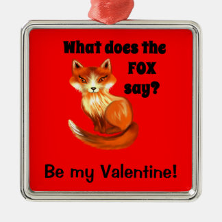 What Does the Fox Say Clothing and Gifts Silver-Colored Square Decoration
