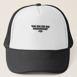 What does the Fox Say Quote Shirt.png Trucker Hat