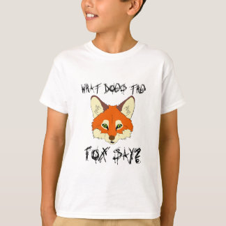 what does the fox say T-Shirt