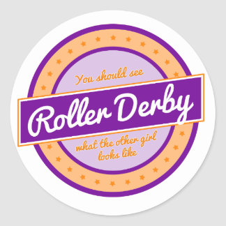 """What does the other girl look like"" Roller Derby Round Sticker"