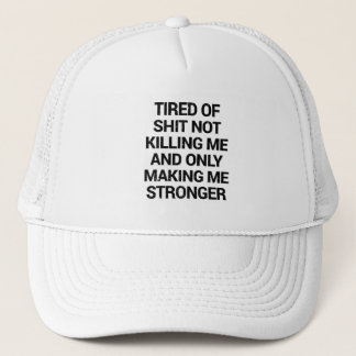 what doesnt kill you makes you stronger trucker hat