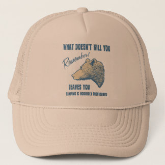 What Doesn't Kill You Trucker Hat