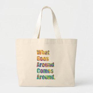What Goes Around Comes Around. Jumbo Tote Bag