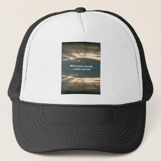 """""""What Goes Around Comes Around"""" Trucker Hat"""