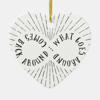 What goes around ... comes back around ceramic heart decoration