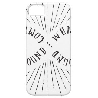 What goes around ... comes back around iPhone 5 cases
