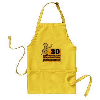 What Happened 30th Birthday Gifts Aprons