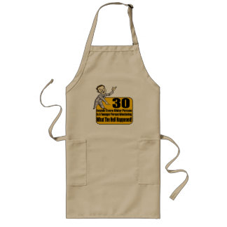 What Happened 30th Birthday Gifts Long Apron
