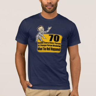 What Happened 70th Birthday Gifts T-Shirt