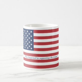 """""""What happened to supporting the troops?"""" Basic White Mug"""