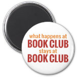 What Happens at Book Club Stays at Book Club Fridge Magnets