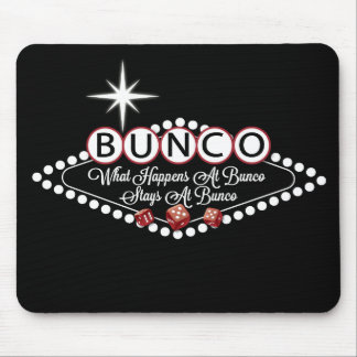 What Happens At Bunco Stays At Bunco Fun Mouse Pad