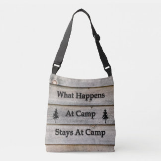 What happens at camp stays at camp crossbody bag