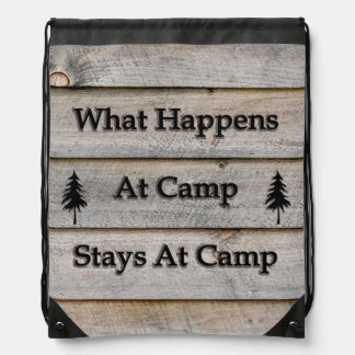 What happens at camp stays at camp drawstring bag