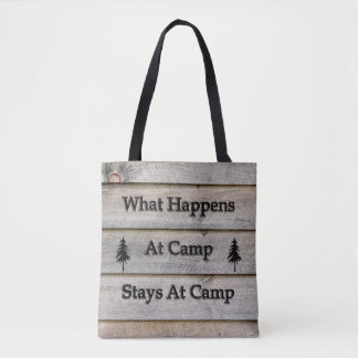 What happens at camp stays at camp tote bag