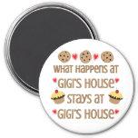 What happens at GiGi's House Magnet