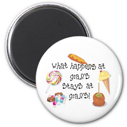 What Happens at Gran's STAYS at Gran's! Magnet