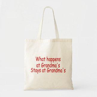 What Happens At Grandma s Stays At Grandma s Tote Bags