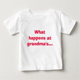 What happens at grandma's... stays at grandmas! baby T-Shirt