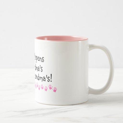 What Happens At Grandmas Stays At Grandmas Coffee Mugs