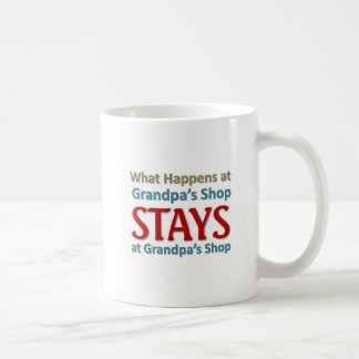 What happens at Grandpa's Shop Coffee Mug