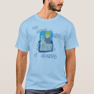 What Happens At Grandpas T-Shirt