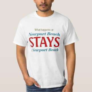What happens at Newport Beach T-Shirt