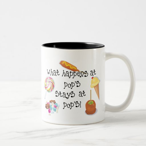 What Happens at Pop's STAYS at Pop's! Coffee Mug