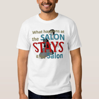 What happens at the salon tee shirts