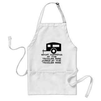 What Happens At The Trailer Park Stays At The Standard Apron