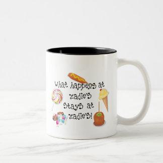 What Happens at Zadie's STAYS at Zadie's! Coffee Mug