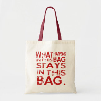 WHAT HAPPENS IN BUDGET TOTE BAG