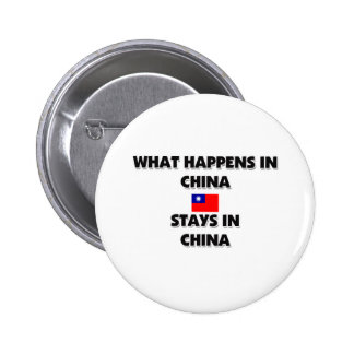 What Happens In CHINA Stays There 6 Cm Round Badge