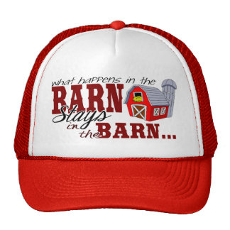 What Happens in the Barn Stays in the Barn Cap
