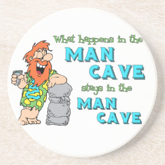 What Happens In The Man Cave Stays In The Man Cave Coasters