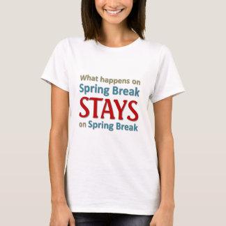 What happens on spring break T-Shirt