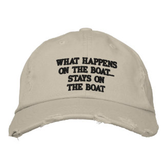 What happens on the boat stays on the boat - funny embroidered hat