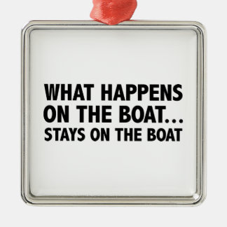 What Happens On The Boat…Stays On The Boat Silver-Colored Square Decoration