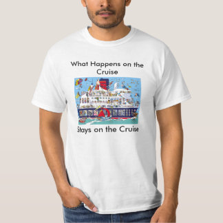 What Happens on the Cruise, S... T-Shirt
