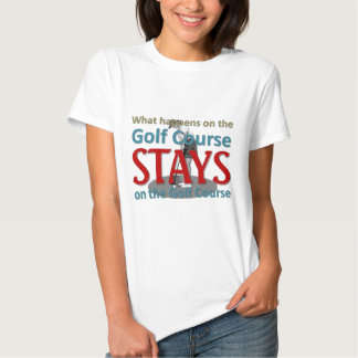 What happens on the golf course shirts