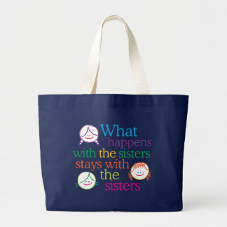 What Happens with the Sisters Large Tote Bag