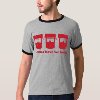 What have we here? T-Shirt