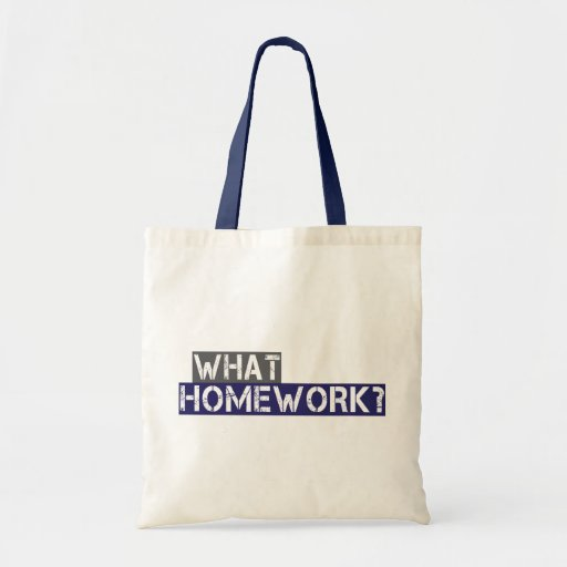 what homework? canvas bags