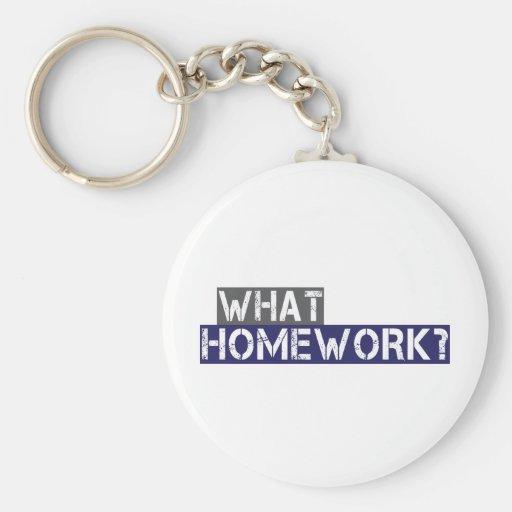 what homework? keychains
