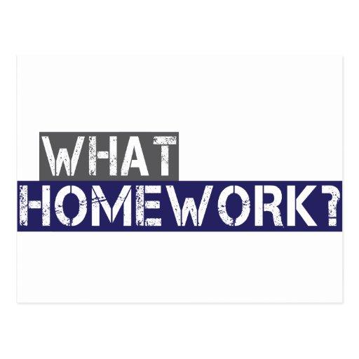 what homework? post card