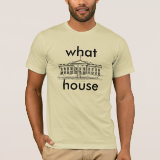 what house? concepts T-Shirt