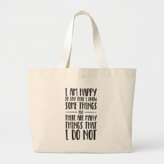What I Know - Inspirational Quote Large Tote Bag